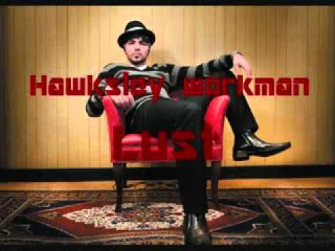 Lust (Hawksley Workman)