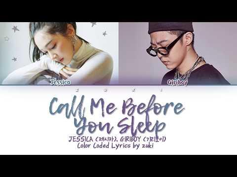 Call Me Before You Sleep (Feat. GIRIBOY) (잠들기전 전화해) - Jessica (제시카) [HAN/ROM/ENG COLOR CODED LYRICS]