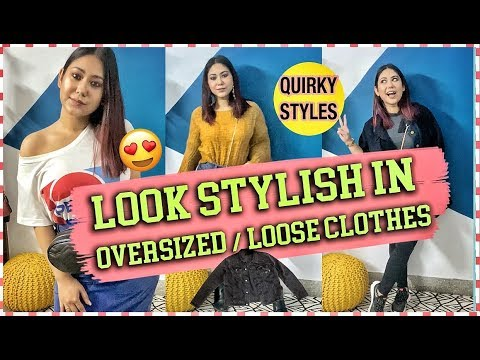 [VIDEO] - HOW TO: LOOK CUTE In Loose Clothes! Stylish & Practical Outfit Ideas | ThatQuirkyMiss 4