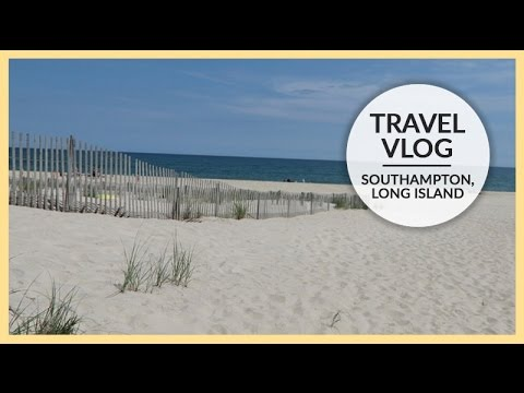 Travel Vlog | Southampton, Long Island | June 24 - 28, 2015