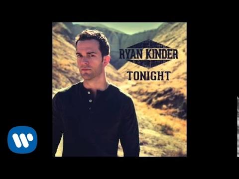 Ryan Kinder - Tonight - Official Audio