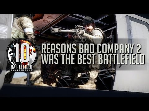 Top 10 Reasons Bad Company 2 Was the Best Battlefield