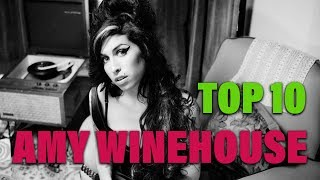 TOP 10 Songs -  Amy Winehouse