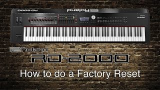 Roland RD-2000 - How to do a Factory Reset
