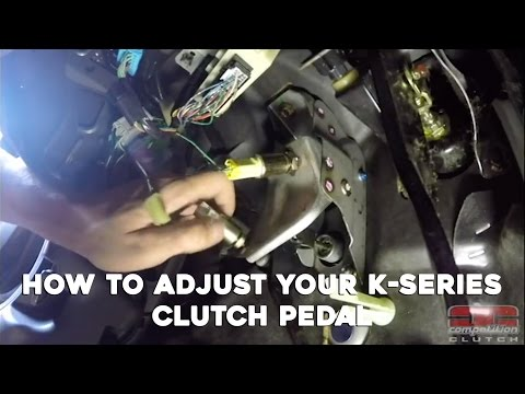 Competition Clutch - Clutch Pedal Adjustment For K-Series