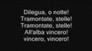 Nessun Dorma - Luciano Pavarotti - With Lyrics***