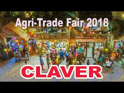 AGRI-TRADE FAIR 2018 sa CLAVER Philippiness
