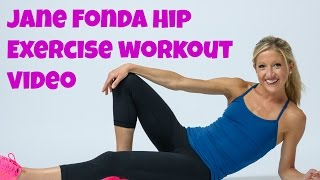 Jane Fonda Inspired Hip Exercise Workout Video. Free, online leg training routine.