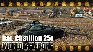 World of Gleborg. Bat. Chat 25t - Хайвей(Вступи в Броняня-сквад! - http://goo.gl/0bxDh Музыка - Mage - https://www.youtube.com/user/MageRussia Tones of Persistence Стрим-канал ..., 2014-06-18T05:00:00.000Z)