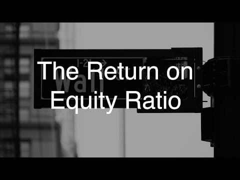 The Return on Equity Ratio