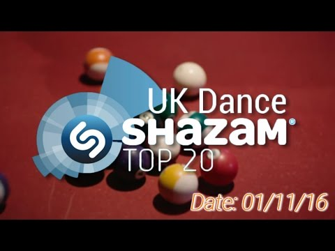 UK TOP 20 - Dance Shazam Chart (01/11/2016)
