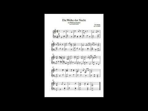 Ein Neues Weihnachtslied - Die Weihe Der Nacht
