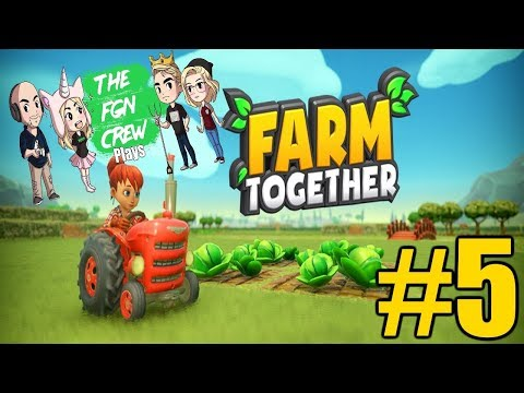 The FGN Crew Plays: Farm Together #5 - Honey Combs