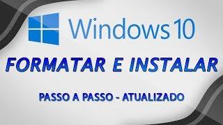Como formatar o computador e instalar Windows 10 - Aula Completa (ATUALIZADA)