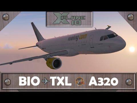 X-Plane 10 | Bilbao [BIO] ✈ Berlin [TXL] | VLG3961 | A320 [IVAO]