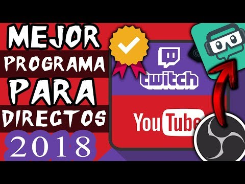 El mejor programa (GRATIS) y manera de hacer 🔴DIRECTOS en 2018 -Youtube y Twitch (Overlays, Alertas)