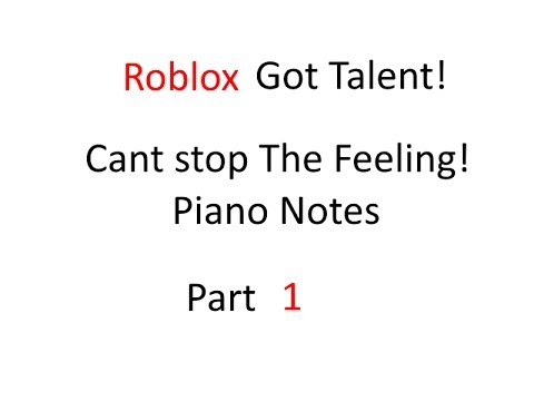 Roblox Got Talent | Piano sheet for Cant Stop The Feeling! |
