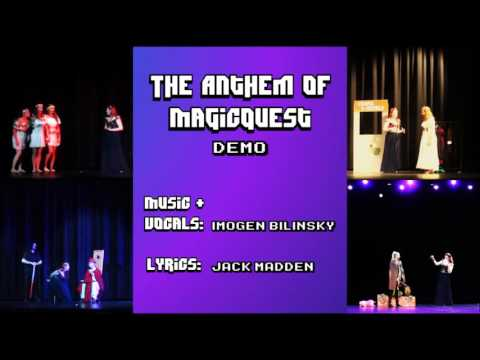 The Anthem of MagicQuest (Demo Studio Recording)