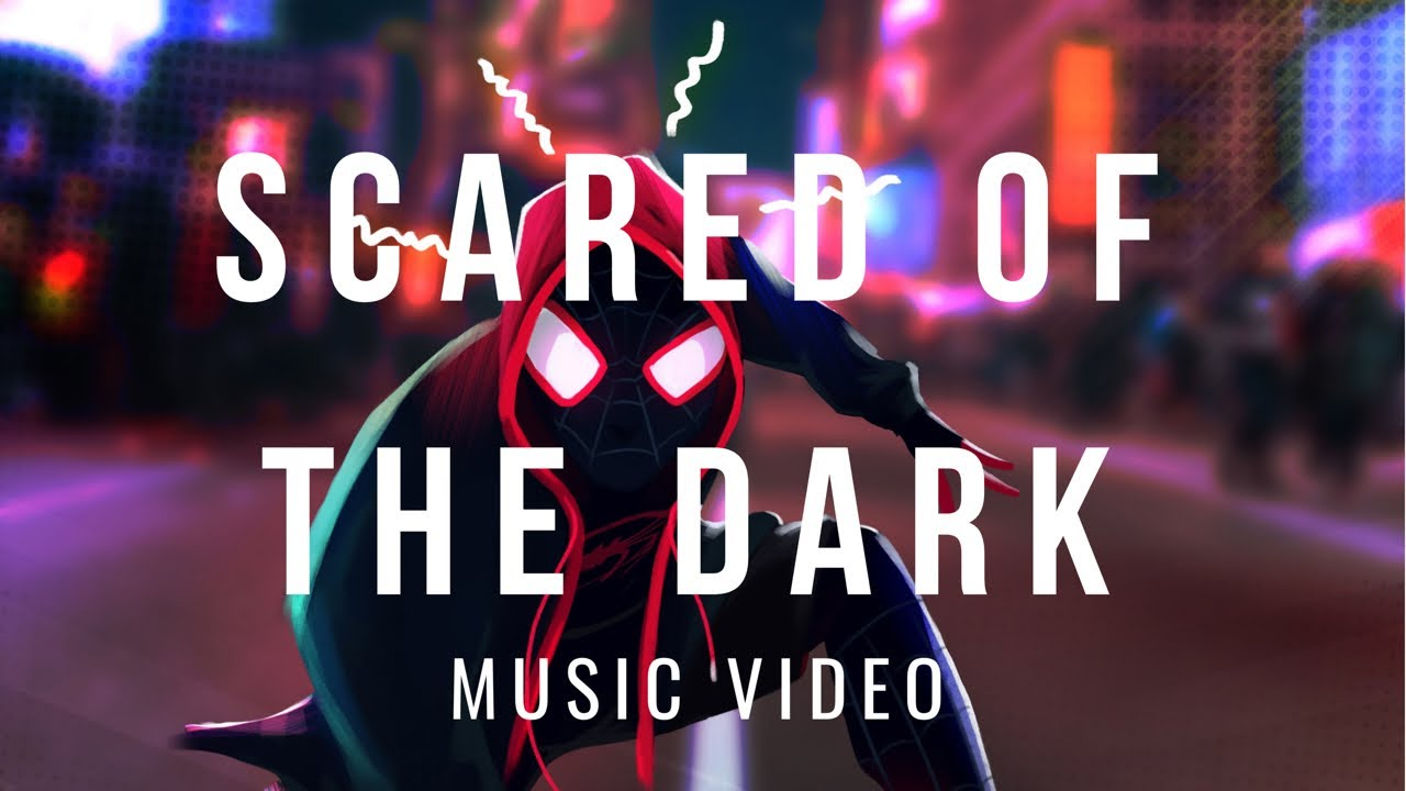 Download SPIDER-MAN: INTO THE SPIDER-VERSE - Scared of The Dark   Lil Wayne & Ty Dolla $ign  ,   Music Video