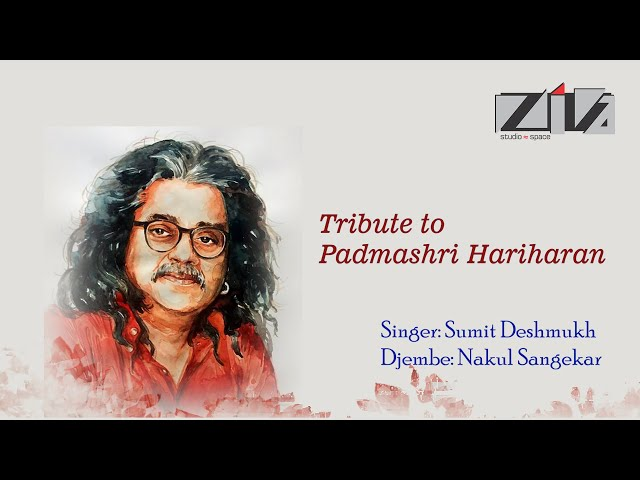Best of Hariharan | Tribute to Hariharan | By Sumit & Nakul | Chanda Re Chanda Re | Chod Aaye Hum