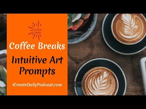 Intuitive Art Prompts - Coffee Break