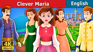 Clever Maria Story in English | Story | English Fairy Tales