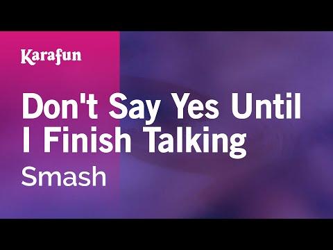 Karaoke Don't Say Yes Until I Finish Talking - Smash *