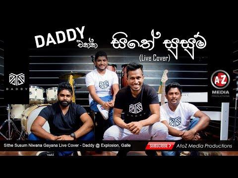 Sithe Susum Niwana Gayana(සිතේ සුසුම් නිවනා)Live Cover - Daddy @ Explosion, Galle