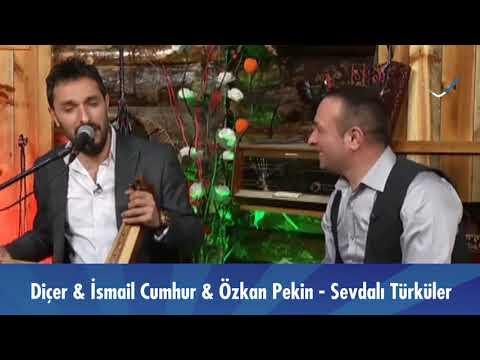 Dinçer \u0026 İsmail Cumhur \u0026 Özkan Pekin - Sevdalı Türküler