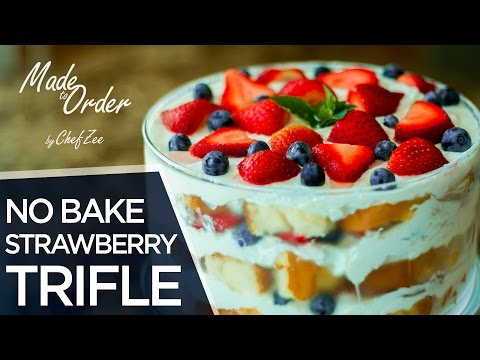 No Bake Strawberry Trifle Dessert | Made To Order | Chef Zee Cooks