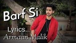 Barf Si Tu Pighal Ja (Lyrics) Armaan Malik new Song