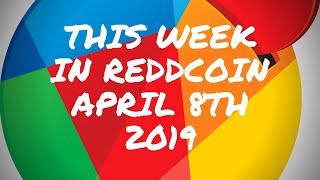 This week in Reddcoin April 8th 2019