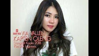 Via Vallen - Kapten Oleng ( Versi Ngamen ) Dangdut Koplonya Indonesia 2018