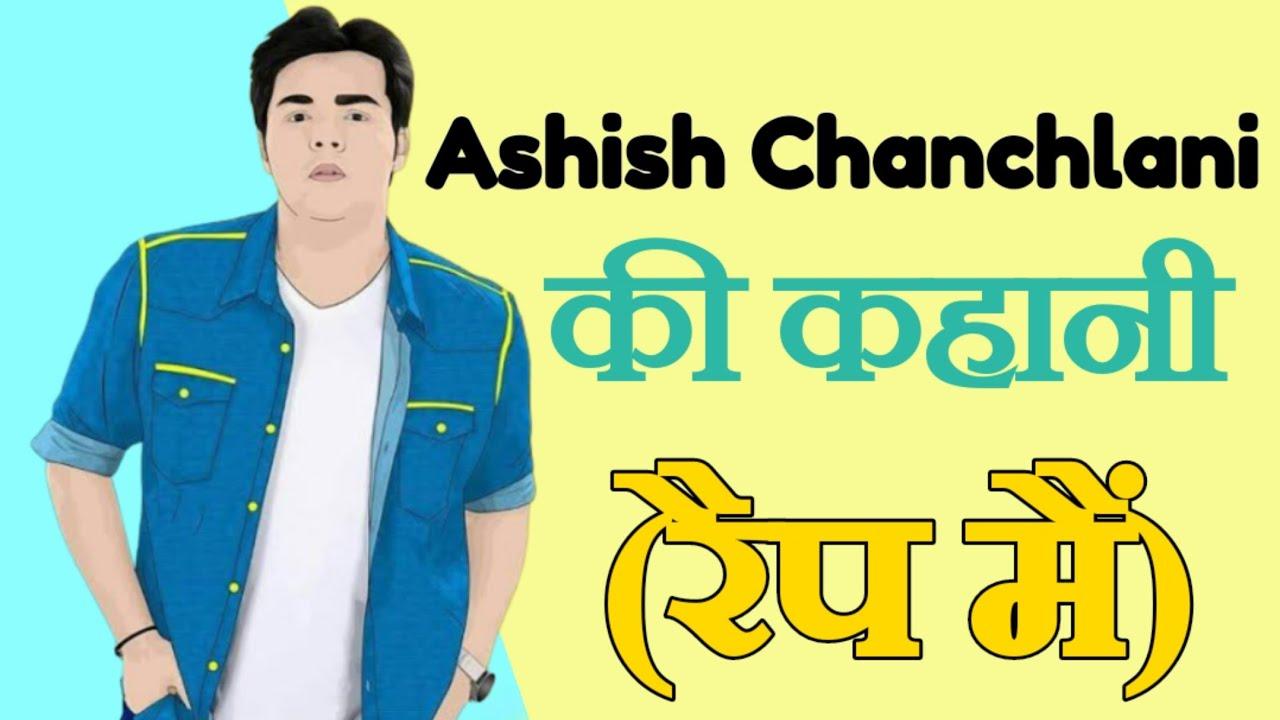 Ashish Chanchlani rap song   Ashish Chanchlani biography in rap song   @ashish chanchlani vines