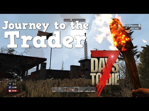 7 Days to Die | PS4 | Journey to the trader!  | S3 EP1