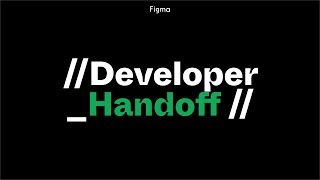 Figma tutorial: Handoff seamlessly to developers [8 of 8]