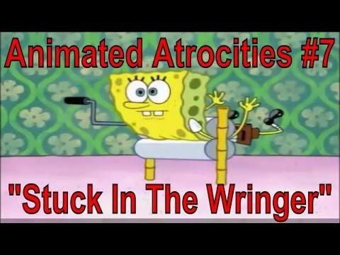 """MrEnter's Animated Atrocities #7: """"Stuck In The Wringer"""" [SpongeBob]"""