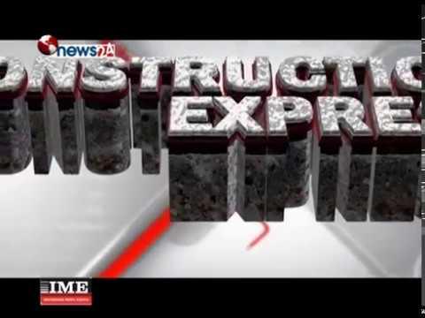 CONSTRUCTION EXPRESS (2074-11-27)- NEWS24 TV