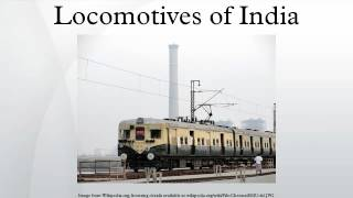 Locomotives of India