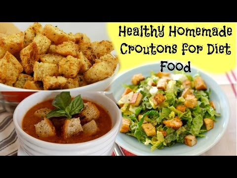 How to make croutons- Healthiest way to eat bread for diet conscious peeps