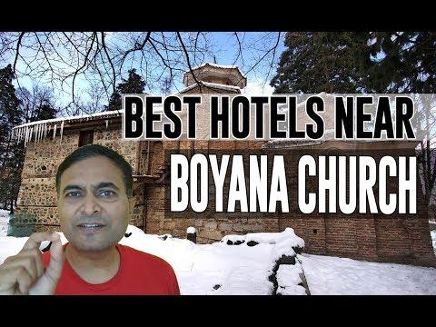 Best Hotel   Accommodation near Boyana Church, Sofia