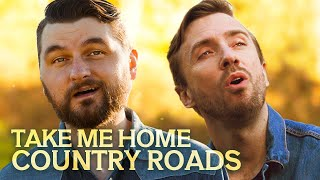 Take Me Home, Country Roads   Peter Hollens feat. Adam Chance of Home Free
