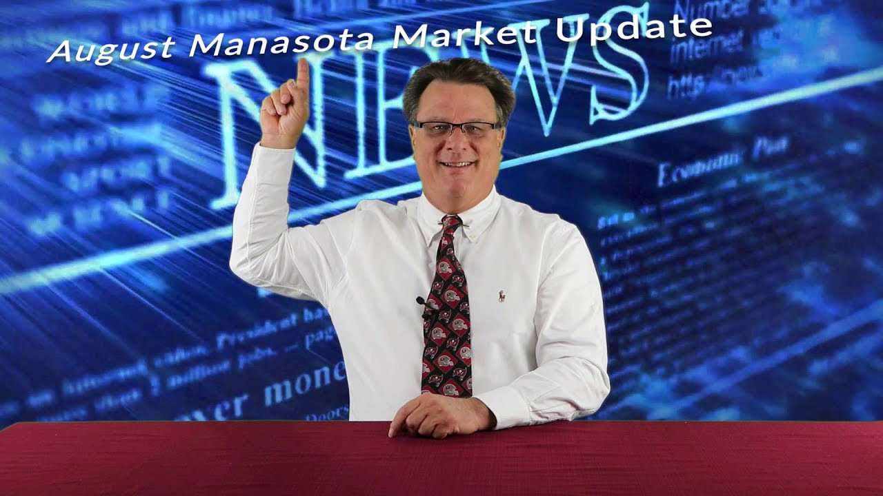 Manasota Market Update August 2021