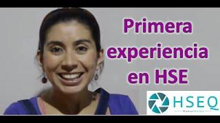 Primera experiencia en HSE