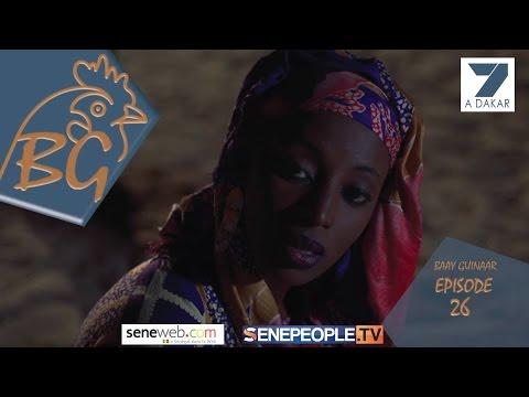 Serie : BAAY GUINAAR Episode 26