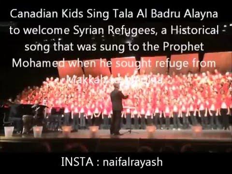 كندا طلع البدر -Canadian Kids Sing Tala Al Badru Alayna To Welcome Syrian Refugees