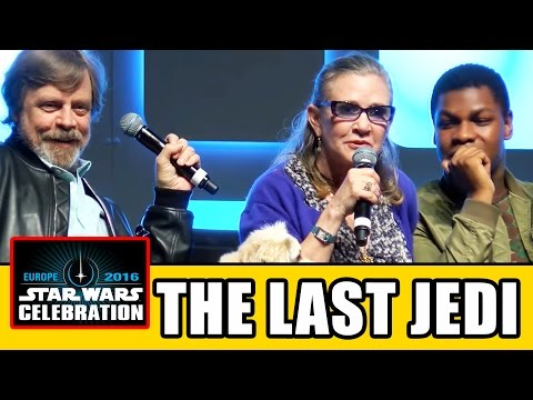 STAR WARS THE LAST JEDI Celebration Panel - Carrie Fisher, Mark Hamill, John Boyega