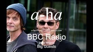 [A-ha FR] A-ha Interview - BBC Steve Wright's Big Guests - 02/09/2015