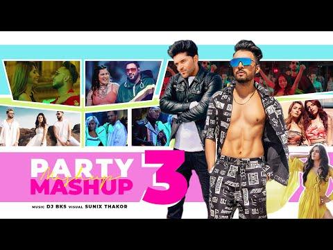 Party Mashup 3 | DJ BKS | Sunix Thakor | Best Of Bollywood Mashup
