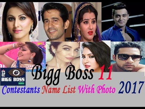 Bigg Boss 11 Contestants Name List With Photo 2017 | Bigg Boss 11 Complete  Contestants List 2017